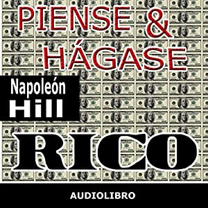 Piense y hágase rico [Think and Grow Rich] Hörbuch