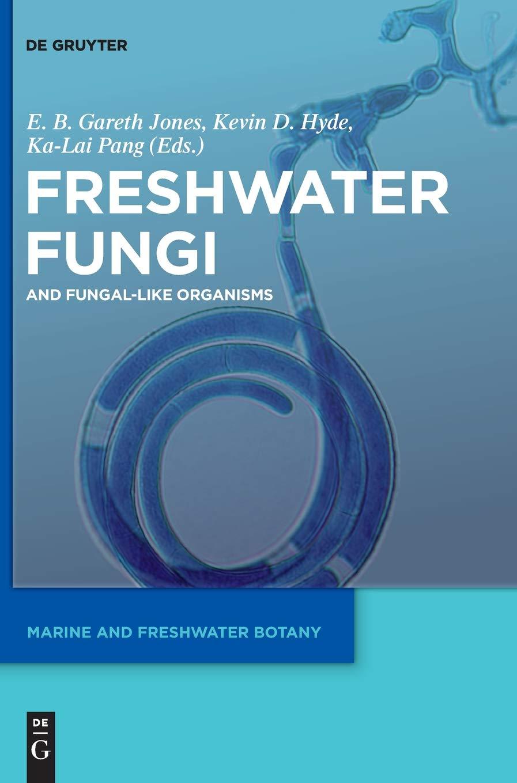 Marine Fungi and Fungal-like Organisms