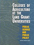 img - for Colleges of Agriculture at the Land Grant Universities: Public Service and Public Policy book / textbook / text book