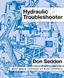 Hydraulic Troubleshooter, Don Seddon, 1845491920