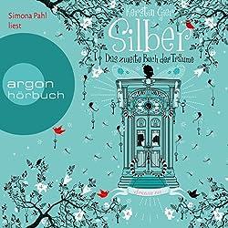 Silber: Das zweite Buch der Träume (Silber 2)