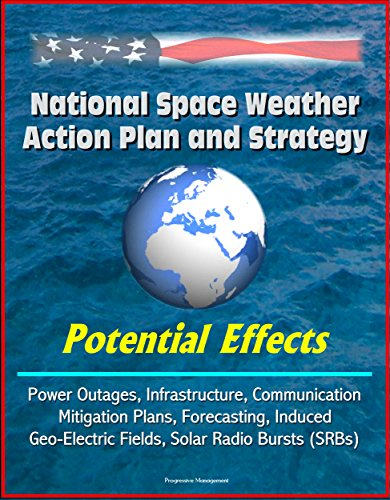 national-space-weather-action-plan-and-strategy-potential-effects-power-outages-infrastructure-commu