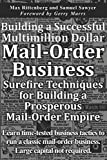 img - for Building a Successful Multimillion Dollar Mail-Order Business: Surefire Techniques for Building a Prosperous Mail-Order Empire book / textbook / text book