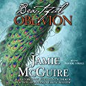 Beautiful Oblivion: Maddox Brothers, Book 1 Audiobook by Jamie McGuire Narrated by Phoebe Strole