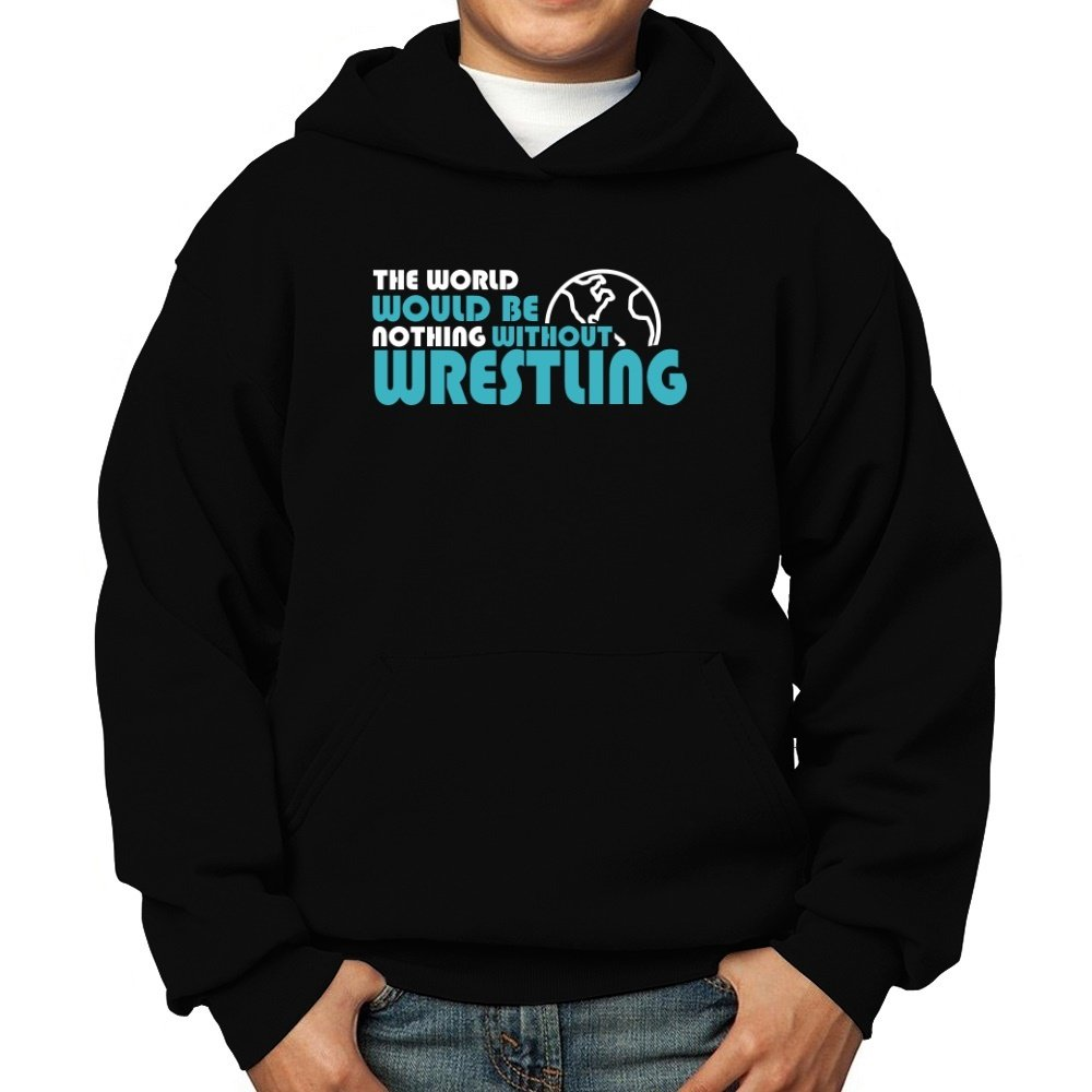 Teeburon The World Would Be Nothing Without Wrestling Boy Hoodie by Teeburon