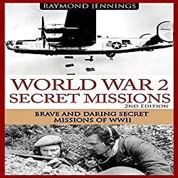 World War 2 Secret Missions
