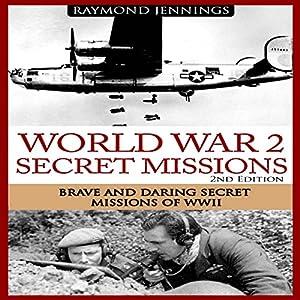 World War 2 Secret Missions Audiobook