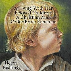 Arriving with Her Beloved Children
