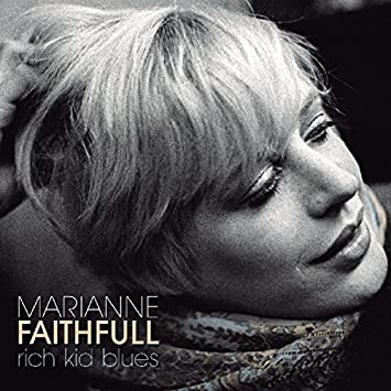 Marianne faithful rich kid blues amazon music rich kid blues altavistaventures Image collections