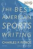 Best American Sports Writing 2019
