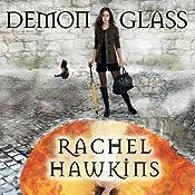 Demonglass: Hex Hall Series, Book 2   Rachel Hawkins