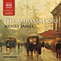 The Ambassadors Audiobook by Henry James Narrated by John Chancer