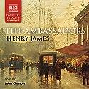 The Ambassadors Hörbuch von Henry James Gesprochen von: John Chancer