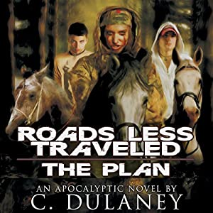 Roads Less Traveled: The Plan Audiobook