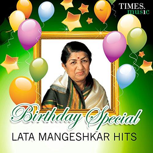 Birthday Special - Lata Mangeshkar Hits (Best Hits Of Lata Mangeshkar)