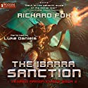 The Ibarra Sanction: Terran Armor Corps, Book 2 Audiobook by Richard Fox Narrated by Luke Daniels