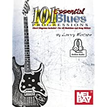 101 Essential Blues Progressions Book & Online Audio