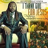I Thank God for Jesus