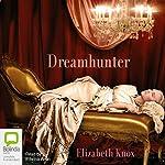 Dreamhunter | Elizabeth Knox