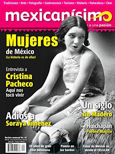 Revista mexicanísimo. Abrazo a una pasión. Número 62. Mujeres de México (La Mujer Del Presidente)