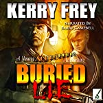 Buried Lie: A Young Ace Roberts Adventure, Book 1 | Kerry Frey