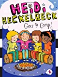 Heidi Heckelbeck Goes to Camp!, Wanda Coven, 1442464801