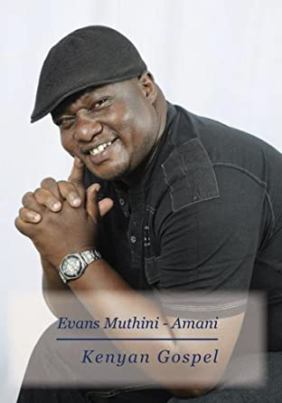 Amazon com: Evans Muthini - Amani: Movies & TV