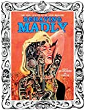 img - for Behaving Madly: Zany, Loco, Cockeyed, Rip-off, Satire Magazines book / textbook / text book