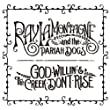 God Willin' The Creek Don't Rise by RCA/RED (2010-08-17)