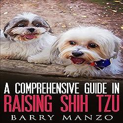 A Comprehensive Guide in Raising Shih Tzu