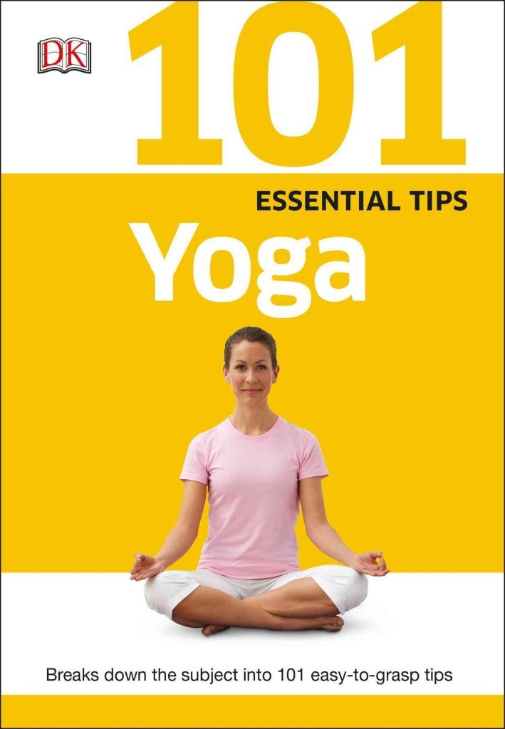 101 Essential Tips: Yoga)] [By (author) Sivananda Yoga ...