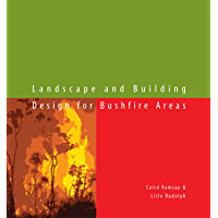 Landscape and Building Design for Bushfire Areas