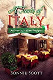 A Taste of Italy: Authentic Italian Recipes