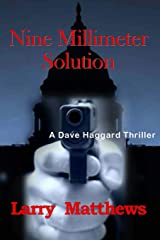 Nine Millimeter Solution (Dave Haggard Thriller) (Volume 4) Paperback