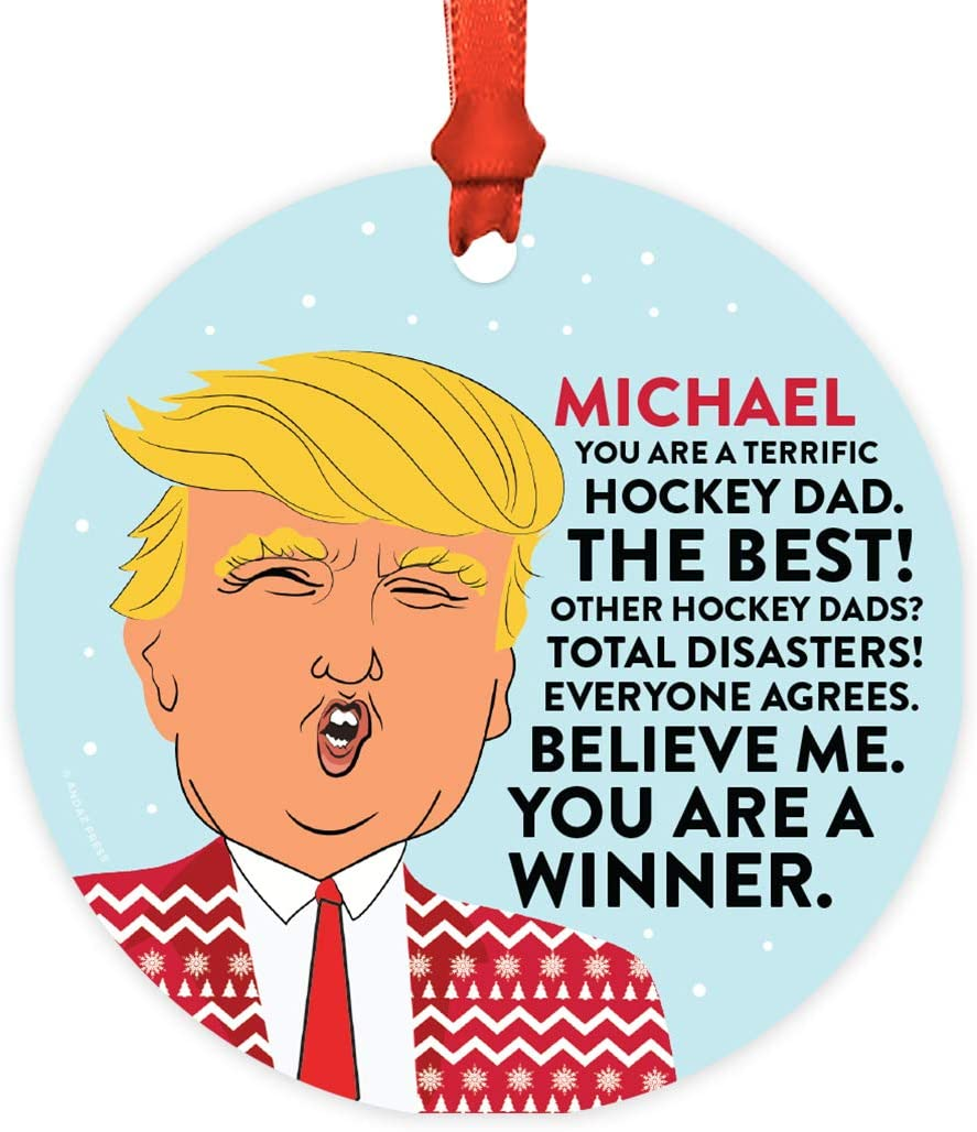 Andaz Press Personalized Name Round Natural Wood MDF Funny Keepsake President Donald Trump Sweater Christmas Tree Ornament, You are a Terrific Hockey Dad, 1-Pack, Custom Birthday Ideas