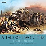 A Tale of Two Cities (Dramatised)   Charles Dickens,Mike Walker (dramatisation)