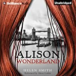 Alison Wonderland | Helen Smith