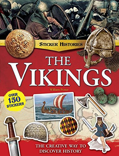 The Vikings: The Creative Way to Discover History (Sticker Histories)