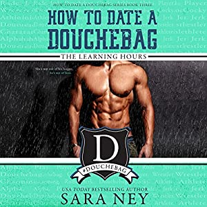 How to Date a Douchebag Hörbuch