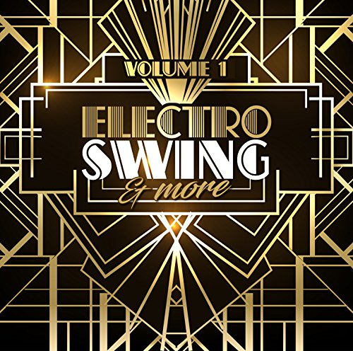 VA - Electro Swing and More Volume 1 - CD - FLAC - 2017 - VOLDiES Download