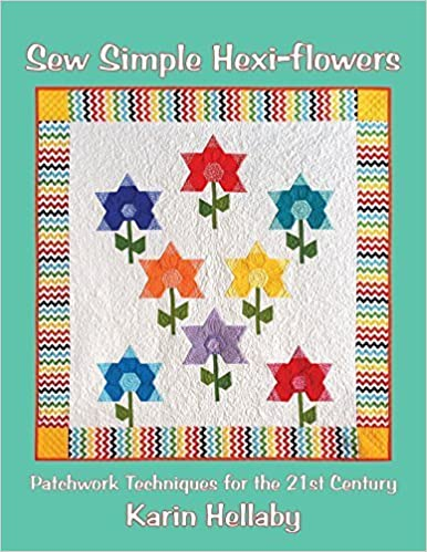 Sew Simple Hexi-Flowers by Karin Hellaby (2014-10-15)