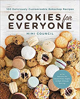 Book Cover: Cookies for Everyone: 99 Deliciously Customizable Bakeshop Recipes