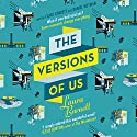 The Versions of Us Audiobook by Laura Barnett Narrated by Clare Corbett, Daniel Weyman