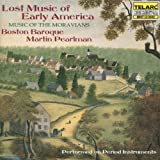 Classical Music : Lost Music of Early America (Music of The Moravians)