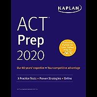 ACT Prep 2020: 3 Practice Tests + Proven Strategies + Online (Kaplan Test Prep) (English Edition)