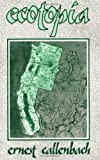 Ecotopia, Ernest Callenbach, 0960432019