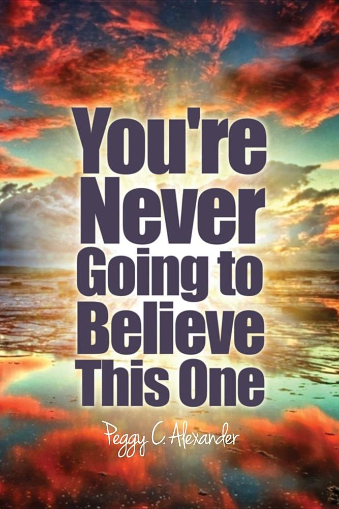 Download You're Never Going to Believe This One ebook