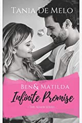 Ben & Matilda - Infinite Promise: A Romance Novel (The Adair Series) Paperback
