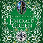 Emerald Green: The Ruby Red Trilogy, Book 3 | Kerstin Gier