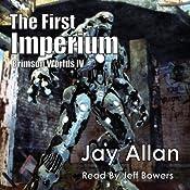 The First Imperium: Crimson Worlds, Book 4 | Jay Allan
